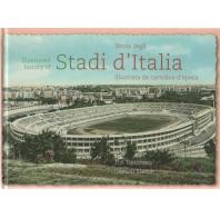 STORIA DEGLI STADI D'ITALIA