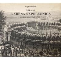 Milano L'Arena Napoleonica