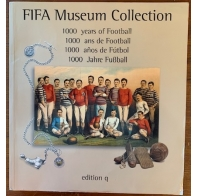 FIFA Museum Collection 1000 years of Football