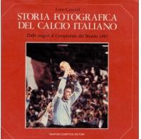 Storia fotografica del calcio italiano