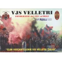 VJS Velletri, fotografie dal 1931 ad oggi