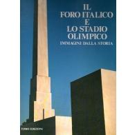 Il Foro Italico e lo stadio Olimpico