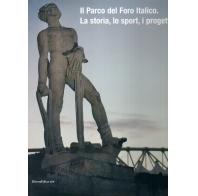Il Parco del Foro Italico.La storia , lo sport, i progetti