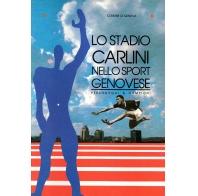 Lo Stadio Carlini nello sport genovese