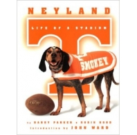 Neyland : Life of a Stadium