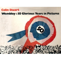 Wembley: 50 Glorious Years in Pictures