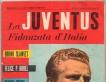 La Juventus Fidanzata d'Italia Supplemento al Guerin Sportivo