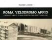 Roma, Velodromo Appio